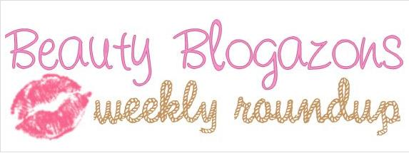 Week of March 3, 2012 – The Beauty Blogazons Roundup