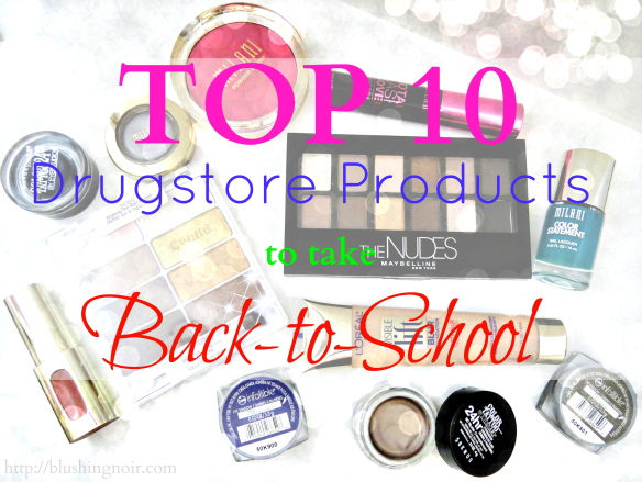 TOP 10 Drugstore Products to take Back to School