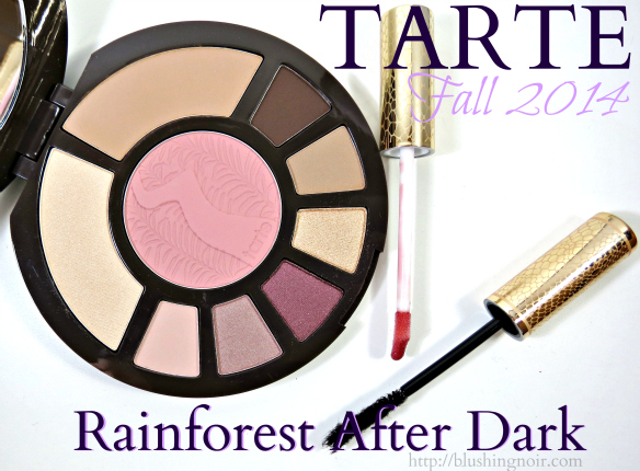Tarte Rainforest After Dark Fall 2014 Collection Swatches, Review, Looks