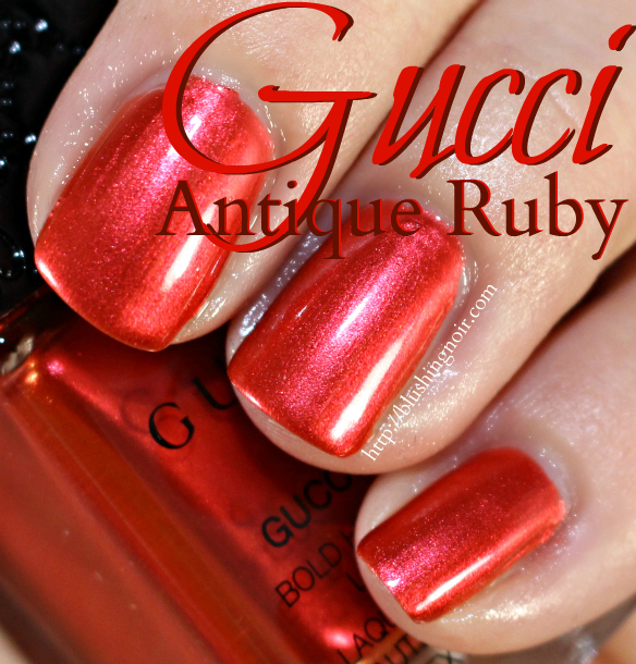 Ruby Nail Polish: Gucci Burnt Cinnamon, Antique Ruby, Siam Red Nail Polish