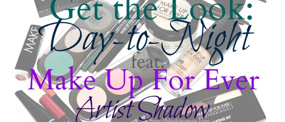 Make Up For Ever Artist Shadow Get the Look