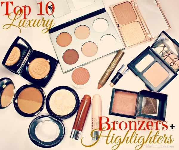 Top 10 Luxury Bronzers & Highlighters