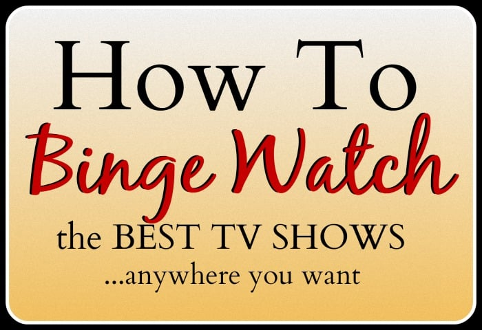 How To Watch TV Anywhere You Want